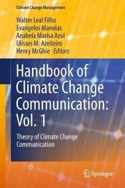 Handbook of Climate Change Communication: Vol. 1