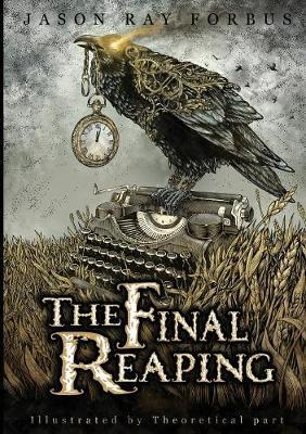 The Final Reaping by Jason Ray Forbus image