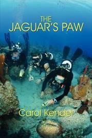 The Jaguar's Paw by Carol Kender image