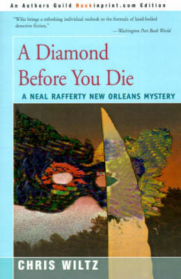 A Diamond Before You Die by Chris Wiltz