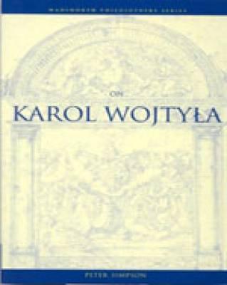 On Karol Wojtyla by Peter Simpson