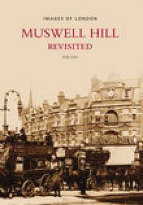 Muswell Hill Revisited by Kenneth Gay