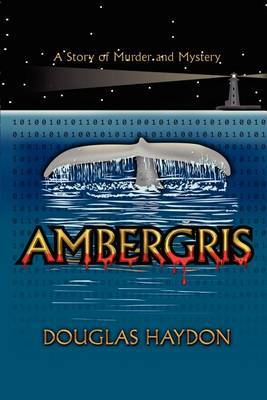 Ambergris by Douglas Haydon image