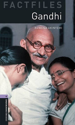 Oxford Bookworms Library Factfiles: Level 4:: Gandhi by Rowena Akinyemi image