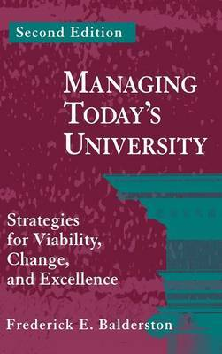 Managing Today's University by Frederick E. Balderston