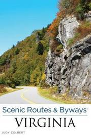 Scenic Routes & Byways (TM) Virginia by Judy Colbert