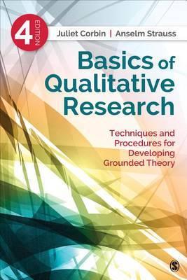 Basics of Qualitative Research by Juliet Corbin