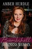 The Bombshell Business Woman by Amber Hurdle
