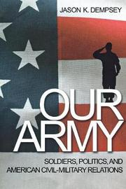 Our Army by Jason K. Dempsey