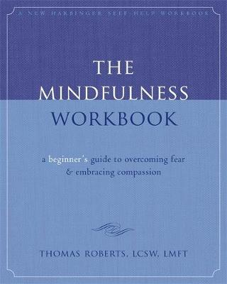 The Mindfulness Workbook by Thomas Roberts image