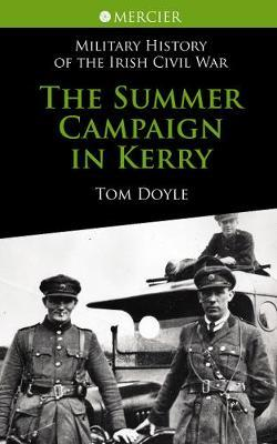 The Summer Campaign In Kerry by Tom Doyle image