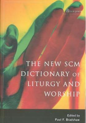 New SCM Dictionary of Liturgy and Worship image