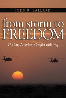 From Storm to Freedom by John R Ballard