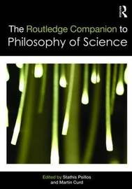 The Routledge Companion to Philosophy of Science image