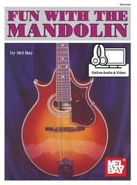 Fun with the Mandolin by Mel Bay