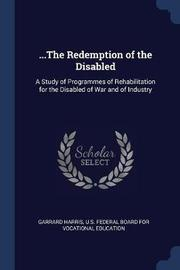 ...the Redemption of the Disabled by Garrard Harris