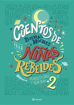 Cuentos de Buenas Noches Para Niaas Rebeldes 2 TD by Elena Favilli image