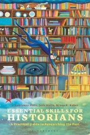 Essential Skills for Historians by J. Laurence Hare