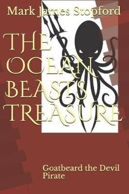 The Ocean Beasts Treasure by Mark Stopford