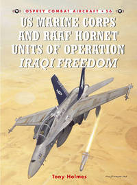 US Marine and RAAF Hornet Units of Operation Iraqi Freedom by Tony Holmes image