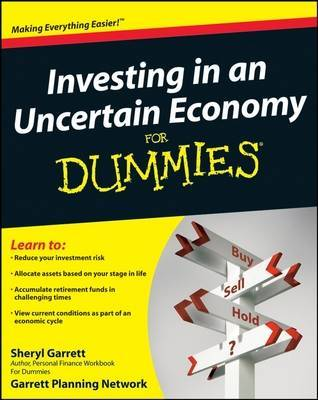 Investing in an Uncertain Economy For Dummies by Sheryl Garrett image