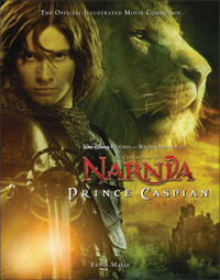 Prince Caspian: The Official Illustrated Movie Companion by Ernie Malik image