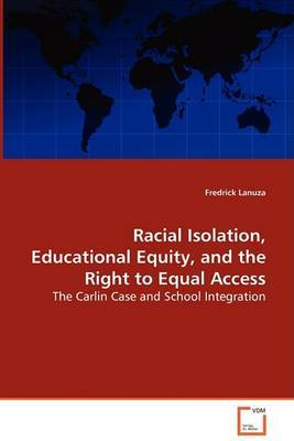 Racial Isolation, Educational Equity, and the Right to Equal Access by Fredrick Lanuza image