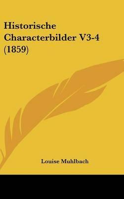 Historische Characterbilder V3-4 (1859) by Louise Muhlbach image