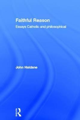 Faithful Reason by John Haldane image