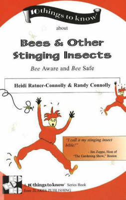 Bees and Other Stinging Insects by Heidi Connolly