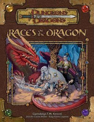 Races of the Dragon by Gwendolyn F.M. Kestrel