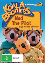 Koala Brothers Volume 3 Ned The Pilot on DVD