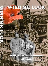 Wish Me Luck: New Zealand Families at War on DVD