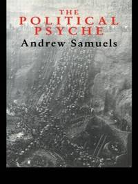 The Political Psyche by Andrew Samuels image