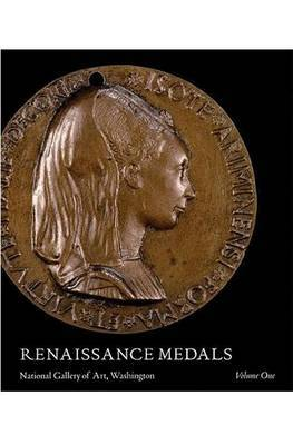 Renaissance Medals: Volume 1 by John Graham Pollard image