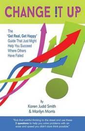 Change It Up by Karen Judd Smith