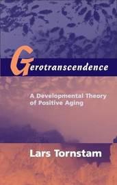 Gerotranscendence by Lars Tornstam