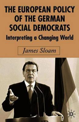 The European Policy of the German Social Democrats by James Sloam image