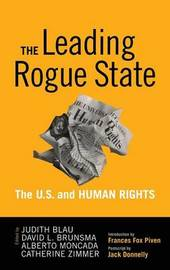 Leading Rogue State by Judith R. Blau