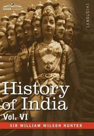 History of India, in Nine Volumes by William Wilson Hunter