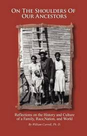 On the Shoulders of Our Ancestors by William Carroll image