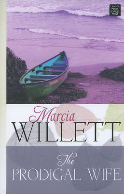 The Prodigal Wife by Mrs Marcia Willett image