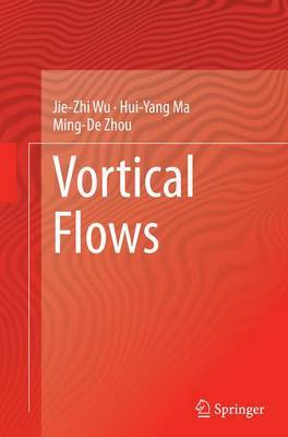 Vortical Flows by Hui-Yang Ma