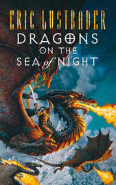 Dragons on the Sea of Night by Eric Van Lustbader image