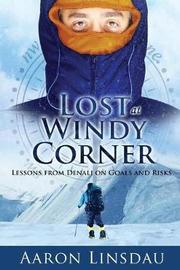 Lost at Windy Corner by Aaron Linsdau