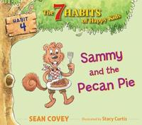 Sammy and the Pecan Pie by Sean Covey