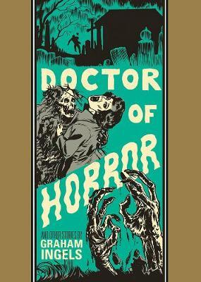 Doctor Of Horror And Other Stories by Graham Ingels
