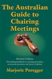 The Australian Guide to Chairing Meetings by Marjorie Puregger image