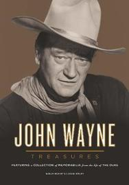 John Wayne Treasures by David Welky