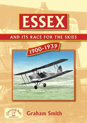 Essex and it's Race for the Skies by Graham Smith image